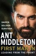 First Man In by Ant Middleton - Signed Edition