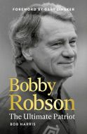 Bobby Robson by Bob Harris - Signed Edition