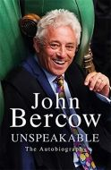 Unspeakable by John Bercow  - Signed Edition