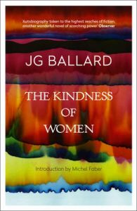 The Kindness of Women by J. G. Ballard