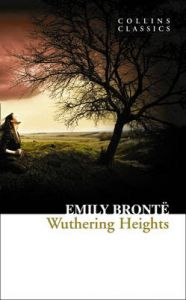 Wuthering Heights (Collins Classics) by Emily Bronte
