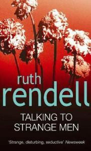 Talking To Strange Men by Ruth Rendell