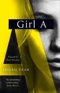 Girl A by Abigail Dean - Signed Edition