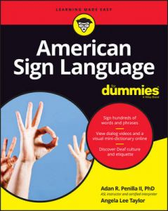 American Sign Language For Dummies with Online Videos by Adan R. Penilla