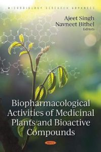 Biopharmacological Activities of Medicinal Plants and Bioactive Compounds by Ajeet Singh (Hardback)