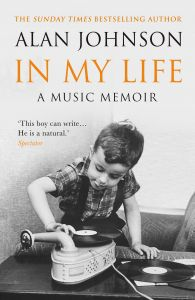 In My Life by Alan Johnson - Signed Edition