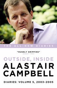 Diaries Volume 5: Outside, Inside, 2003-2005 by Alastair Campbell - Signed Edition