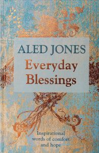 Everyday Blessings by Aled Jones - Signed Edition