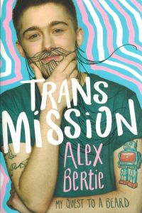 Trans Mission by Alex Bertie - Signed Edition