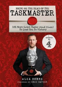 Bring Me The Head Of The Taskmaster by Alex Horne - Signed Edition