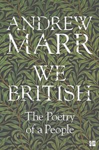 We British: The Poetry of a People by Andrew Marr - Signed Paperback Edition