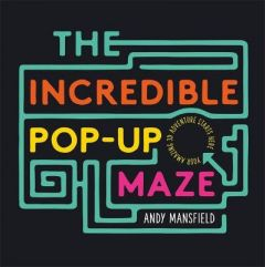 The Incredible Pop-Up Maze by Andy Mansfield (Hardback)