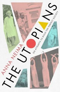The Utopians by Anna Neima - Signed Edition