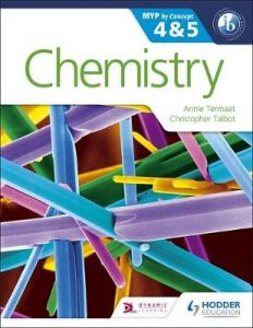 Chemistry for the IB MYP 4 & 5: By Concept by Annie Termaat
