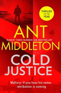 Cold Justice by Ant Middleton - Signed Edition