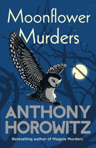 Moonflower Murders by Anthony Horowitz - Signed Edition