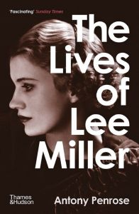 The Lives of Lee Miller by Antony Penrose - Signed Paperback Edition