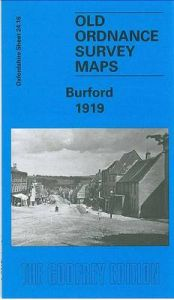 Burford 1919: Oxfordshire Sheet 24.16 by Barrie Trinder