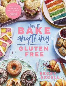 How to Bake Anything Gluten Free by Becky Excell - Signed Edition