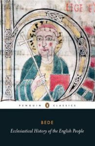 Ecclesiastical History of the English People: With Bede's Letter to Egbert and Cuthbert's Letter on the Death of Bede by Bede