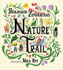 Nature Trail by Benjamin Zephaniah & Illustrated by Nila Aye - Signed Edition