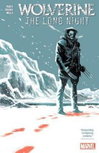 Wolverine: The Long Night by Benjamin Percy