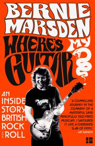 Where's My Guitar? by Bernie Marsden - Signed Paperback Edition
