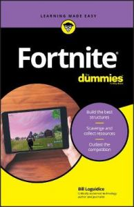 Fortnite For Dummies by Bill Loguidice