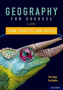 Edexcel A Level Geography Exam Practice: With all you need to know for your 2021 assessments by Bob Digby