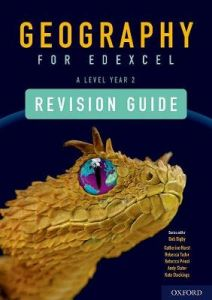 Geography for Edexcel A Level Year 2 Revision Guide: With all you need to know for your 2021 assessments by Bob Digby