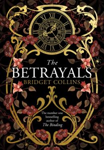The Betrayals by Bridget Collins - Signed Edition