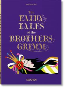 The Fairy Tales of the Brothers Grimm & Hans Christian Andersen - Tashen 40th Anniversary Edition