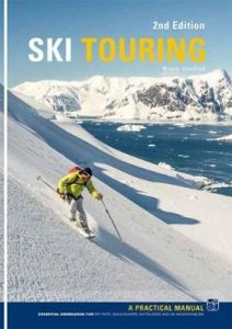 Ski Touring: A Practical Manual by Bruce Goodlad