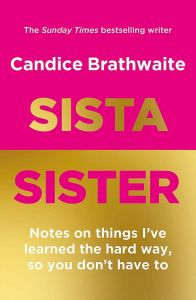 Sista Sister by Candice Brathwaite - Signed Edition