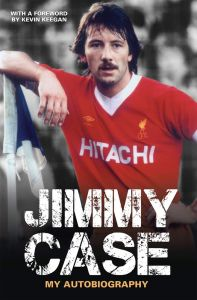 My Autobiography by Jimmy Case - Signed Edition