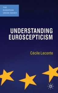 Understanding Euroscepticism by Cecile Leconte