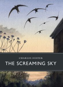 The Screaming Sky by Charles Foster - Signed Edition