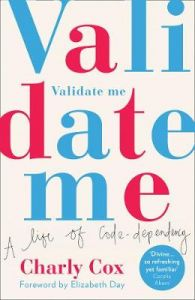Validate Me: A life of code-dependency by Charly Cox