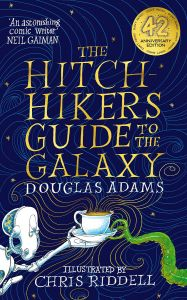 The Hitchhiker's Guide to the Galaxy by Douglas Adams & Illustrated by Chris Riddell - Signed Edition