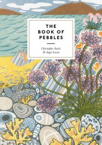 The Book of Pebbles by Christopher Stocks & Angie Lewin - Signed Edition