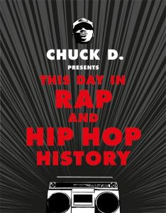 This Day in Rap and Hip-Hop History by Chuck D - Signed Edition