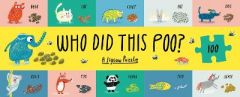 Who Did This Poo?: A Jigsaw Puzzle by Claudia Boldt