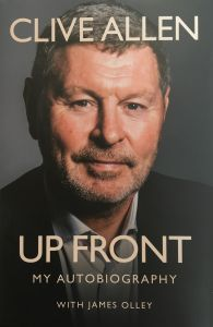 Up Front: My Autobiography by Clive Allen - Signed Edition