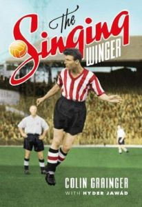 The Singing Winger by Colin Grainger - Signed Edition