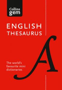English Gem Thesaurus: The world's favourite mini thesaurus (Collins Gem) by Collins Dictionaries