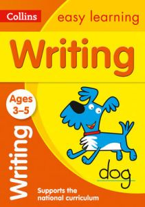 Writing Ages 3-5: Ideal for Home Learning (Collins Easy Learning Preschool) by Collins Easy Learning