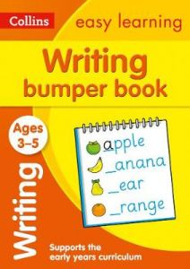 Writing Bumper Book Ages 3-5: Ideal for Home Learning (Collins Easy Learning Pre by Collins Easy Learning