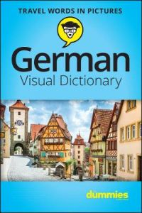 German Visual Dictionary For Dummies by Consumer Dummies