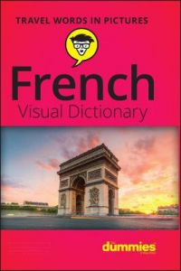 French Visual Dictionary For Dummies by Consumer Dummies