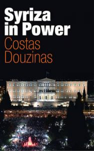 Syriza in Power: Reflections of an Accidental Politician by Costas Douzinas